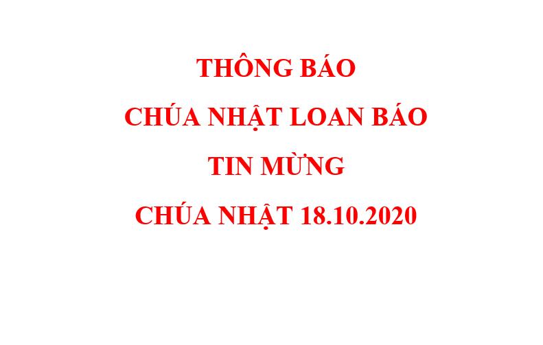 THÔNG BÁO CHÚA NHẬT LOAN BÁO TIN MỪNG  CHÚA NHẬT 18.10.2020