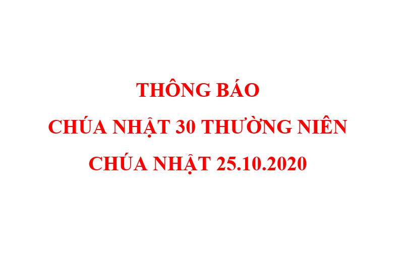 THÔNG BÁO CHÚA NHẬT 30 THƯỜNG NIÊN  CHÚA NHẬT 25.10.2020