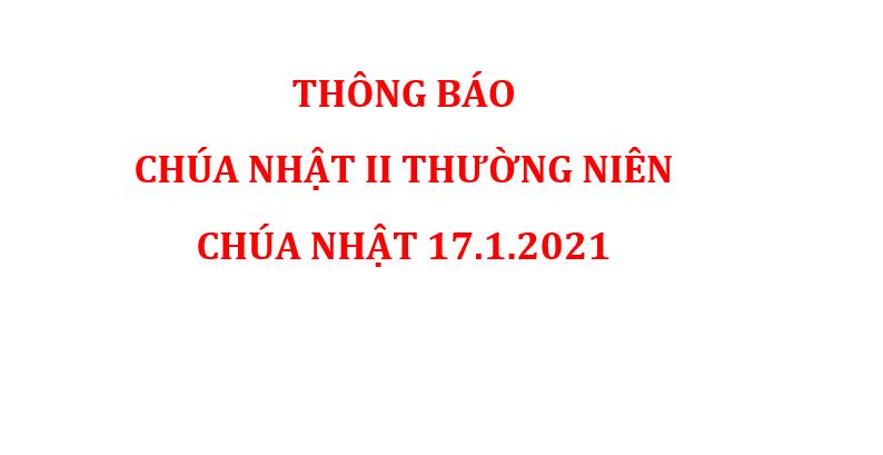 THÔNG BÁO CHÚA NHẬT II THƯỜNG NIÊN CHÚA NHẬT 17.1.2021