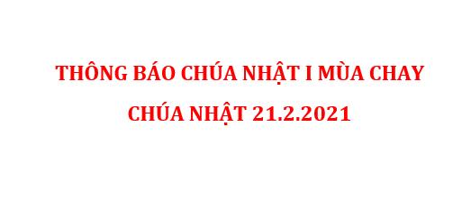 THÔNG BÁO CHÚA NHẬT I MÙA CHAY CHÚA NHẬT 21.2.2021