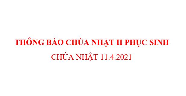 THÔNG BÁO CHÚA NHẬT II PHỤC SINH  CHÚA NHẬT 11.4.2021